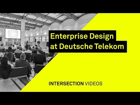 Enterprise Design at Deutsche Telekom / Alexander Derno + Dennis Middeke / Intersection17