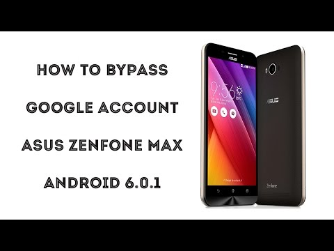 2016 - How to Bypass google account Asus Zenfone MAX, Zenfone 3 Android 6.0.1