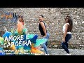 Download AMORE E CAPOEIRA | MOBUP® FITNESS | Dance Mob®