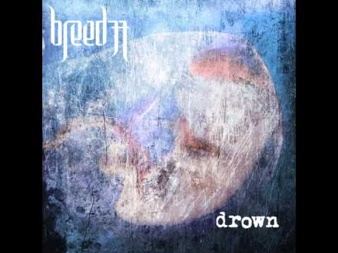 Breed 77 - Drown