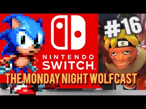 Monday Night Wolfcast Podcast #16 - Nintendo Switch (Oct 31st, 2016)