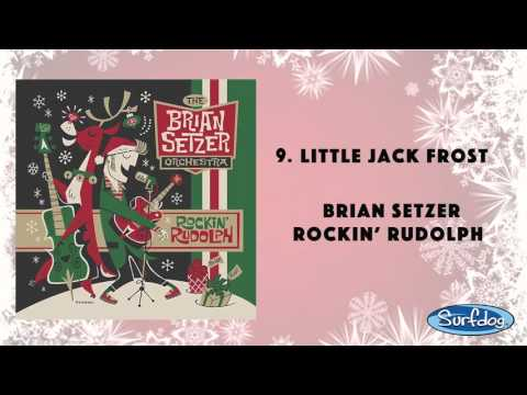 Little Jack Frost - The Brian Setzer Orchestra