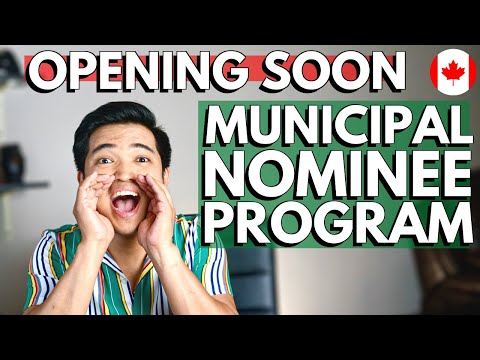 LET'S TALK ABOUT MUNICIPAL NOMINEE PROGRAM (MNP): Canada's Newest Immigration Pilot Program In 2020