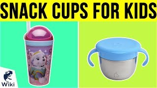 10 Best Snack Cups For Kids 2019