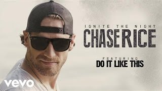 Chase Rice Do It Like This Audio.mp3