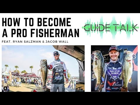 How To Become A Pro Fisherman  - Guide Talk Feat. Jacob Wall