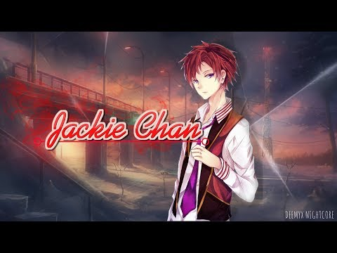 ║Nightcore║- Jackie Chan [Tiësto & Dzeko ft. Preme & Post Malone]
