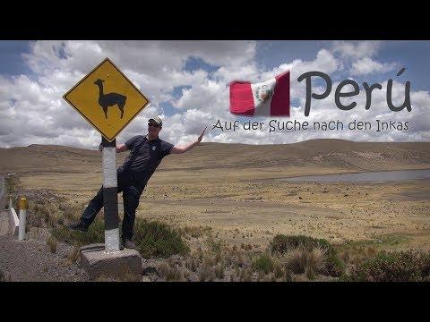 Peru - Auf der Suche nach den Inkas 1/2 Peru Doku / Dokumentation / Reportage