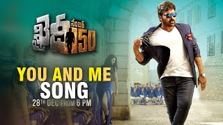 khaidino150 songs | Khaidi No 150 Movie You And Me Song Teaser | #khaidino150 | on28th