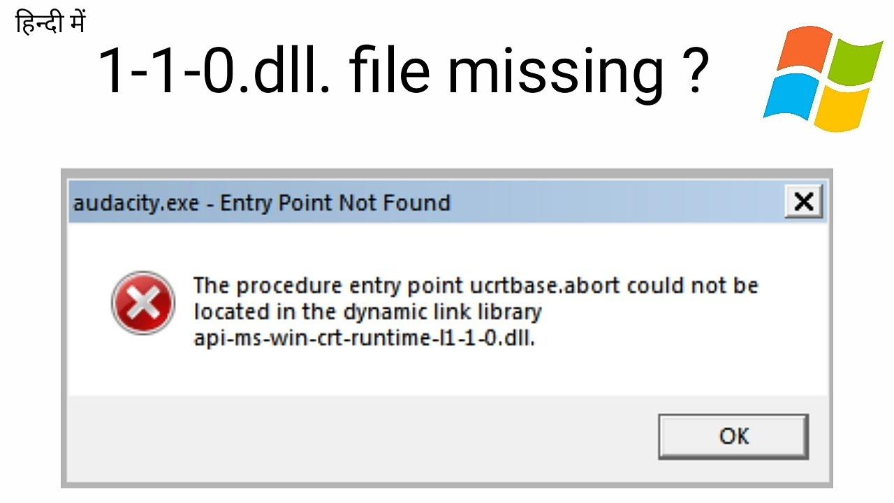 1-1-0. dll. File missing ?