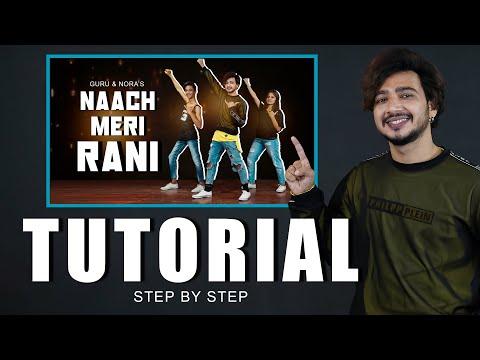 Naach Meri Rani Dance Tutorial   Step By Step   Vicky Patel Choreography