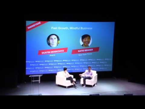 Dustin Moskovitz & Katie Benner   Fast Growth, Mindful Business (fireside chat)