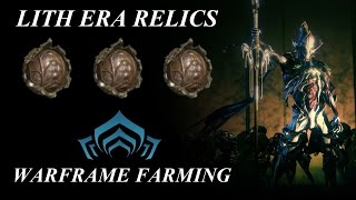 Warframe Farming - Lith Era Relics (The Index Preview Patch)