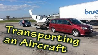 Great Method for Transporting a Homebuilt AIrcraft