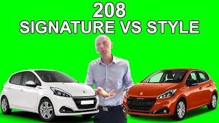 La 208 Signature VS 208 Style : La quelle choisir ? - Les Tutos de Berbiguier