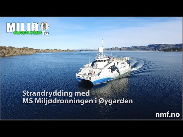 Miljømagasinet TV 3 2017  Strandrydding med MS Miljødronningen