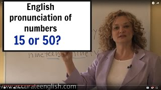 """Video How to pronounce 15 and 50 (""""fifty"""" or """"fifteen"""")English pronunciation of numbers