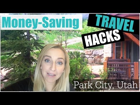 TRAVEL HACK: Park City Vacation Tips to Save Money!