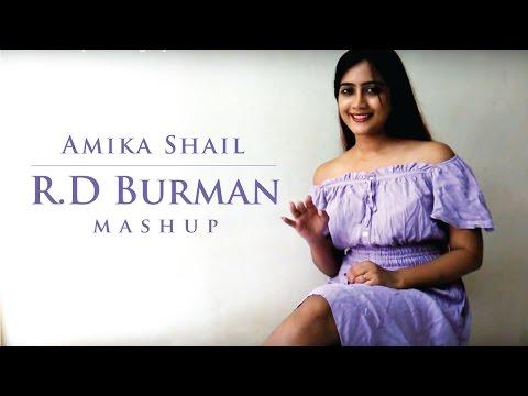 R.D. Burman Mashup - Amika Shail #RememberingRD