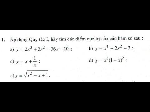 Bài tập 1 trang 18 SGK Giải Tích 12 (Cực trị của hàm số) (a,b,c)