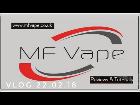 MF Vape Vlog 22.02.2018 - My Driptech DS Clone Issue, news, first looks