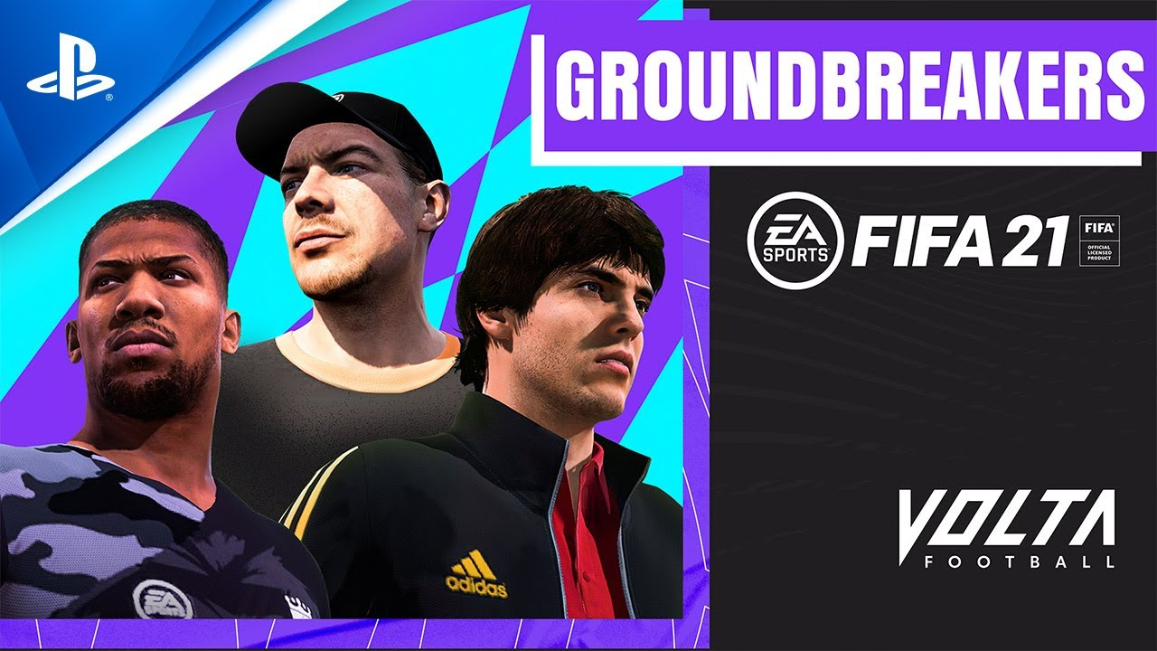 FIFA 21 - Introducing Volta Football Groundbreakers | PS4
