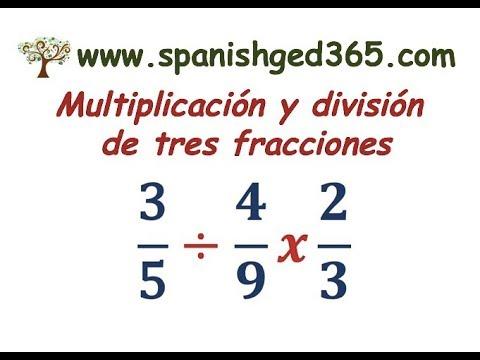 Multiplicación Y División Con Tres Fracciones