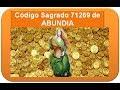 Ángel de la Abundancia ABUNDIA. Código Sagrado 71269 más 45 afirmaciones.