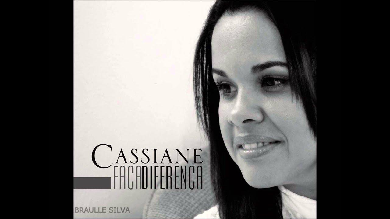 MUSICAS GOSPEL CASSIANE BAIXAR CANTORA