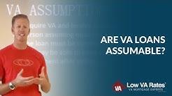 VA Loan Assumption | Are VA loans Assumable?