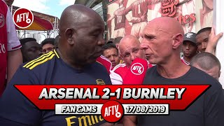 Arsenal 2-1 Burnley  | Pepe Is Still A Long Way Off Fitness! (Lee Judges)