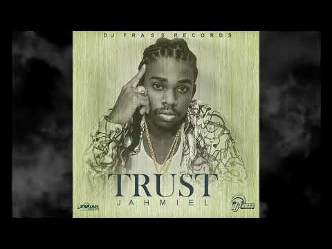 Jahmiel - Trust (Clean)