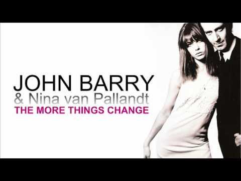 JOHN BARRY and Nina van Pallandt 'THE MORE THINGS CHANGE'  1969