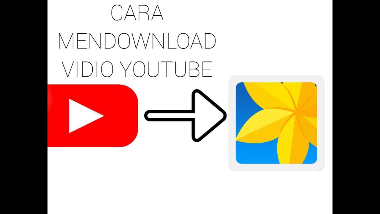 Cara mendownload vidio youtube. - YouTube