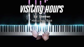 Ed Sheeran - Visiting Hours   Piano Cover by Pianella Piano