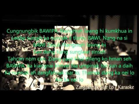 Chin Cross - Zangfahnak Siar lo - Karaoke
