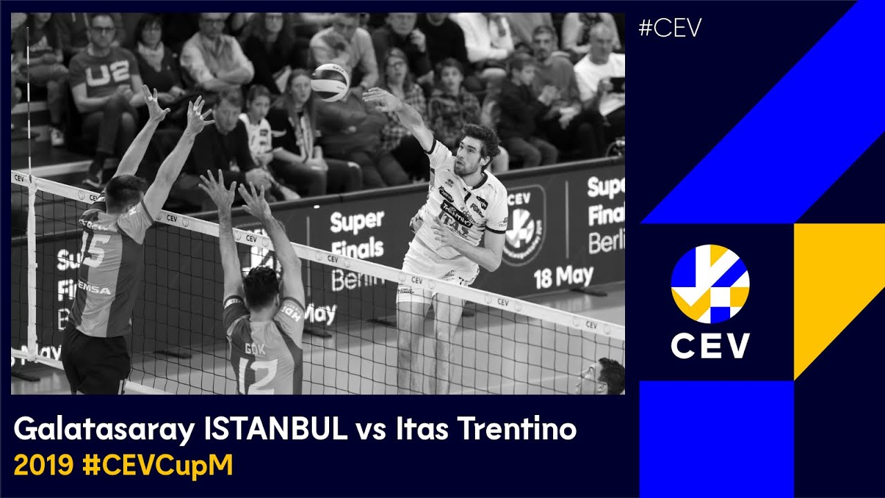 Galatasaray ISTANBUL vs Itas Trentino FULL MATCH - 2019 #CEVCup Finals