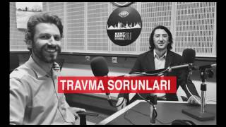 Gambar cover TRT Kent Radyo İstanbul Dönüşüm - Travma ve Sonrası