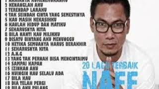 Gambar cover Naff full album | 20 lagu terbaik naff
