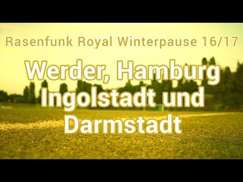Hinrundenbilanz: Werder, Hamburg, Ingolstadt und Darmstadt im Rasenfunk Royal