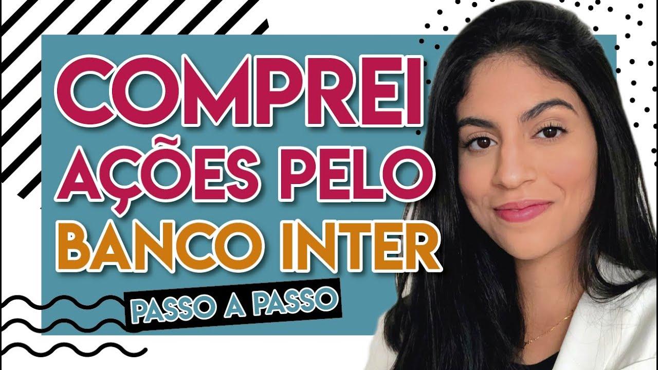COMO COMPRAR AÇÕES PELO HOMEBROKER DO BANCO INTER