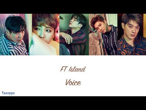FT Island - Voice [Hangul ll Romanized ll English Lyrics]