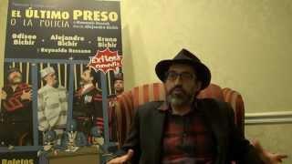 """Bruno Bichir invitando a ver la obra """" El ultimo preso"""""""
