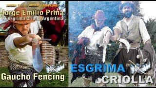Esgrima Criolla Argentina. Creole Fencing
