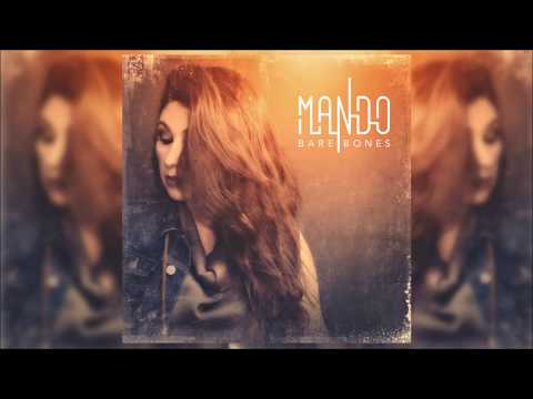 Mando - Don't Come Around || Bare Bones (Official Audio Release) Μαντώ - New Song 2017