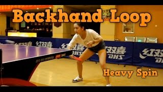 Table Tennis Fundamental Skills: Backhand Loop Against Backspin