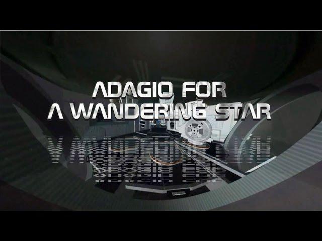 ADAGIO FOR A WANDERING STAR