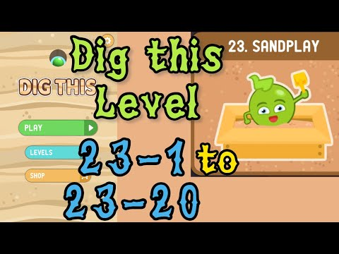 Dig this (Dig it) Level 23-1 to 23-20 | Sandplay | Chapter 23 level 1-20 Solution Walkthrough