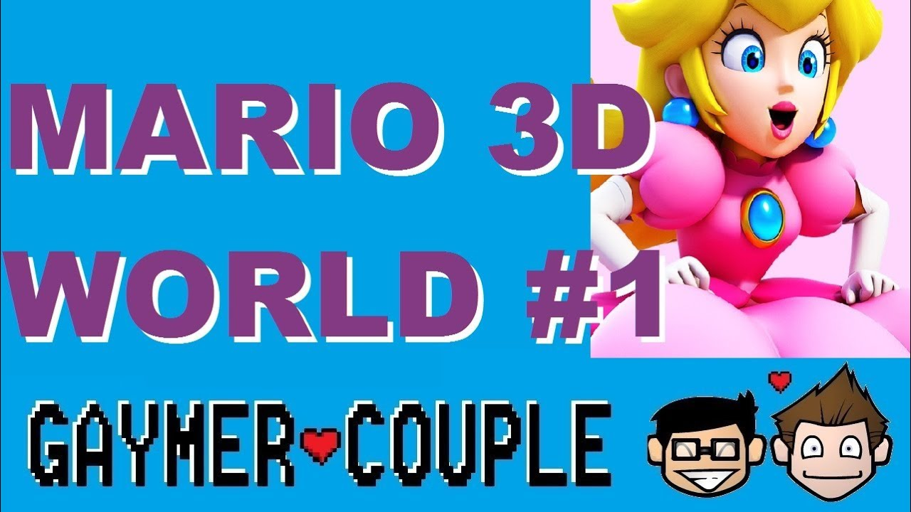 like a gay club!. super mario 3d world part 1: gaymer couple - youtube