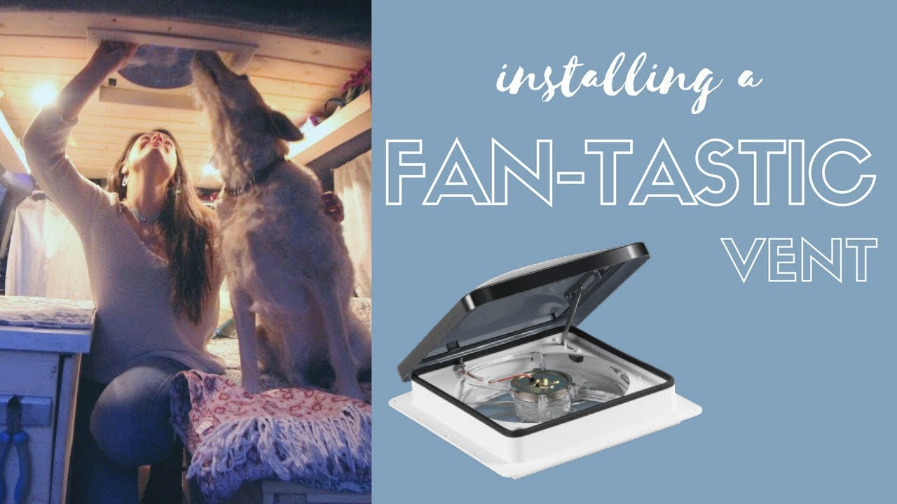 How To Install A Fan Tastic Vent